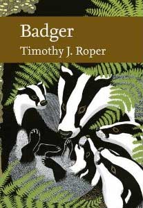 Collins New Naturalist Library - Badger by Tim Roper